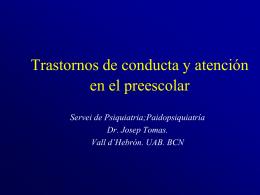 Trastornos de conducta y atencion en el prescolar