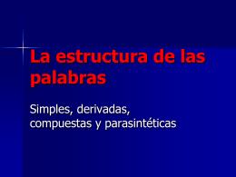La estructura de las palabras - IMBVelazquez