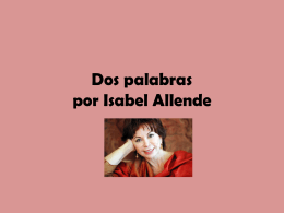 Dos palabras por Isabel Allende