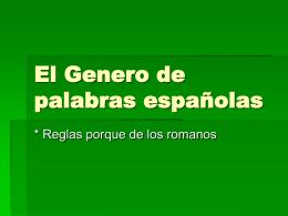 El Genero de palabras espanolas