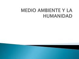 TEMA 1 MEDIO AMBIENTE Y LA HUMANIDAD