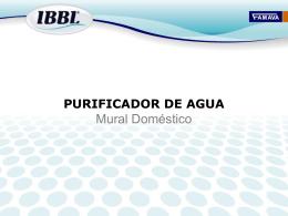 PURIFICADOR DE AGUA - IBBL :: FAMAVA representante …