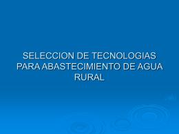 SELECCION DE TECNOLOGIAS PARA ABASTECIMIENTO DE …
