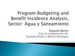 Program Budgeting and Benefit Incidence Analysis: Agua y
