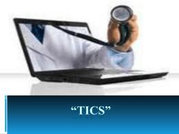 "TICs"""