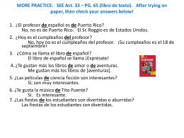 MORE PRACTICE: SEE Act. 33 – PG. 65 (libro de texto