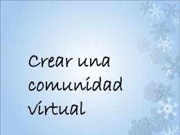 Crear una comunidad virtual