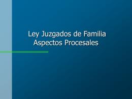 Proyecto de Ley Juzgados de Familia