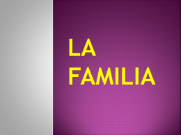 La Familia - Primary Resources