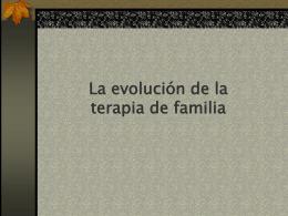 La evolucion de la terapia de familia
