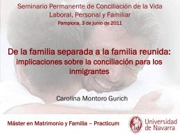 De la familia separada a la familia reunida: implicaciones