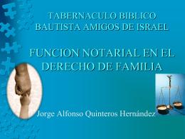FUNCION NOTARIAL EN EL DERECHO DE FAMILIA