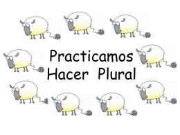 Practicamos Hacer Plural
