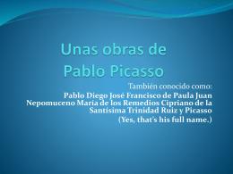 Unas obras de Pablo Picasso