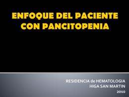 ENFOQUE DEL PACIENTE CON PANCITOPENIA