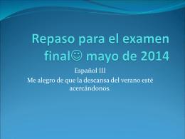 Repaso para el examen final mayo de 2011