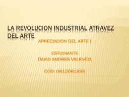 LA REVOLUCION INDUSTRIAL ATRAVEZ DEL ARTE
