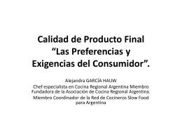 """Calidad de Producto Final: """"Las Preferencias y Exigencias"""