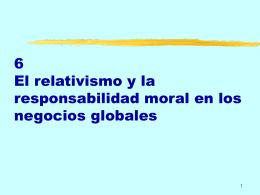 5 El relativismo y la responsabilidad moral en los