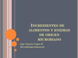 Ingredientes de alimentos y enzimas de origen microbiano