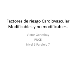 Factores de riesgo Cardiovascular Modificables y no