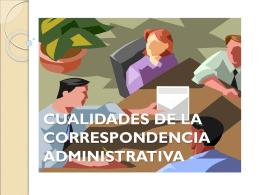 TEMA 1: Cualidades de la correspondencia administrativa …