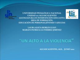 """'UN ALTO A LA VIOLENCIA"""""""