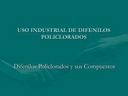 USO INDUSTRIAL DE DIFENILOS POLICLORADOS