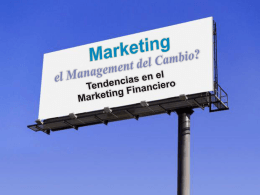 Marketing, el Management del Cambio?