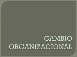 CAMBIO ORGANIZACIONAL - Talentocompetente's Blog
