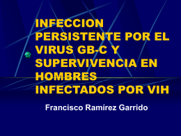 INFECCION PERSISTENTE POR EL VIRUS GB