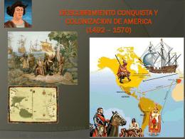DESCUBRIMIENTO CONQUISTA Y COLONIZACION DE …