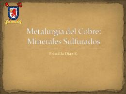 Metalurgia del Cobre: Minerales Sulfurados