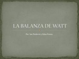 LA BALANZA DEL WATT
