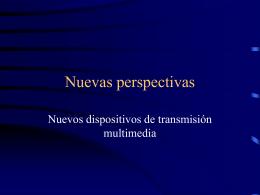 Nuevas perspectivas I