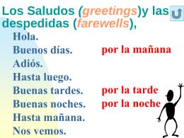 Los Saludos (greetings)