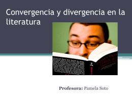 Convergencia y divergencia en la literatura