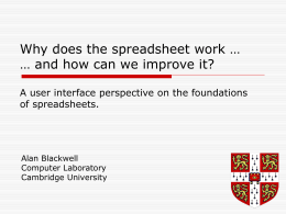 Why does the spreadsheet work … and how can we …