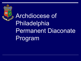 Archdiocese of Philadelphia Permanent Diaconate Program