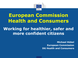 European Commission DG Health and Consumers …