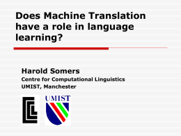 Does Machine Translation have a role in language learning?