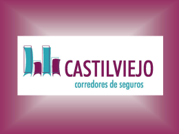 Diapositiva 1 - CASTILVIEJO . Corredores de Seguros