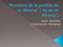 """Romance de la perdida de la Alhama"""" (""""Ay de mi Alhama"""")"""