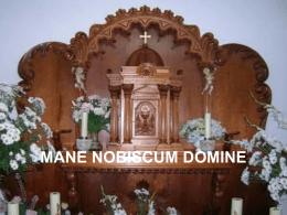 Mane nobiscum Domine