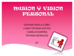 MISION Y VISION PERSONAL - emprendiwiki