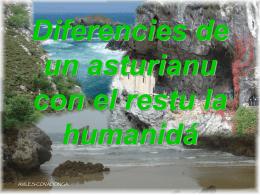 Diferencies de un asturianu con el restu la humanid&#225