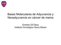 Bases Moleculares de Adyuvancia y Neoadyuvancia en …