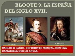 BLOQUE 7. LOS AUSTRIAS MENORES