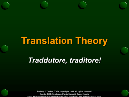 Translation Theory: Traddutore, traditore!