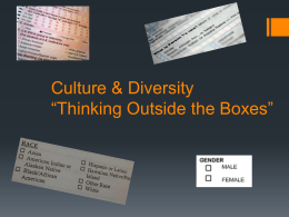 "Culture & Diversity ""Thinking Outside the Boxes"""